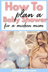 how to plan a baby shower for a modern mom