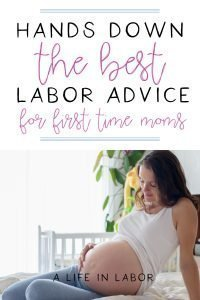 labor advice for first time moms