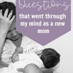 questions that new moms ask themselves